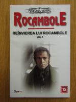 Ponson du Terrail - Reinvierea lui Rocambole (volumul 1)