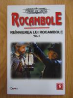 Ponson du Terrail - Reinvierea lui Rocambole (volumul 3)