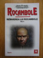 Ponson du Terrail - Reinvierea lui Rocambole (volumul 4)