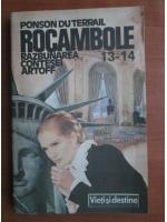 Ponson du Terrail - Rocambole 13, 14. Razbunarea contesei Artoff