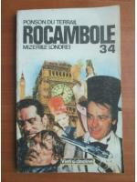 Ponson du Terrail - Rocambole 34. Mizeriile Londrei
