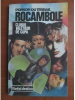 Anticariat: Ponson du Terrail - Rocambole 7. Clubul valetilor de cupa
