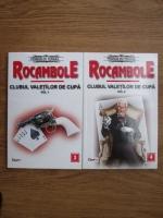 Ponson du Terrail - Rocambole. Clubul valetilor de cupa (2 volume)