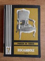 Ponson du Terrail - Rocambole. Dramele Parisului (volumul 2)