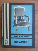 Anticariat: Ponson du Terrail - Rocambole, volumul 1. Dramele Parisului. Mostenirea misterioasa