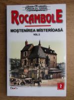 Ponson du Terrail - Rocambole, volumul 2. Mostenirea misterioasa
