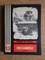 Ponson du Terrail - Rocambole (volumul 4)