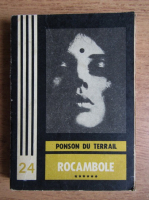Anticariat: Ponson du Terrail - Rocambole (volumul 6)