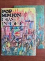 Anticariat: Pop Simion - Orase infidele. Lumea ca oras (2 volume)