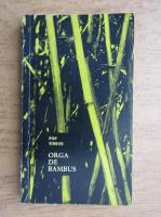 Anticariat: Pop Simion - Orga de bambus