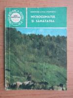 Anticariat: Popescu Aristide Liviu - Microclimatul si sanatatea