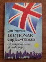Popovici Dan - Dictionar englez-roman. Cele mai folosite cuvinte ale limbii engleze