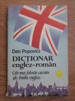 Popovici Dan - Dictionar englez-roman, cele mai folosite cuvinte ale limbii engleze