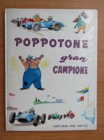 Anticariat: Poppotone gran campion
