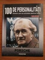 Anticariat: Porsche (100 de personalitati, Oameni care au schimbat destinul lumii, nr. 33)