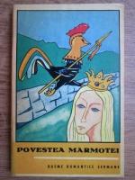 Povestea marmotei, basme romantice germane