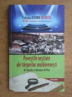 Anticariat: Povestile nestiute ale targurilor moldovenesti de dincolo si dincoace de Prut (volumul 25)