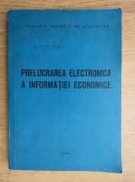 Anticariat: Prelucrarea electronica a informatiei economice