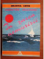Prentice Mulford - In zarea nemuririi