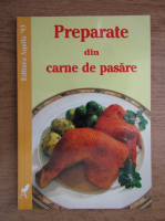 Anticariat: Preparate din carne de pasare