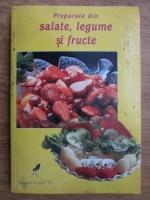 Anticariat: Preparate din salate, legume si fructe