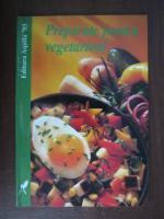 Anticariat: Preparate pentru vegetarieni