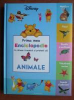 Prima mea enciclopedie cu Winnie Ursuletul si prietenii sai. Animale