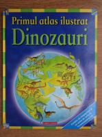 Anticariat: Primul atlas ilustrat. Dinozauri