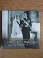 Anticariat: Principesa Margareta a Romaniei - Nunta de diamant