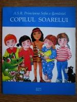 Anticariat: Principesa Sofia a Romaniei - Copilul soarelui