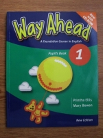 Printha Ellis, Mary Bowen - Way ahead, a foundation course in English (Pupil s Book)