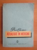 Anticariat: Probleme de actualitate in medicina