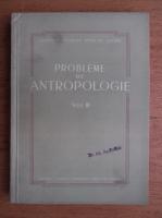 Anticariat: Probleme de antropologie (volumul 3)