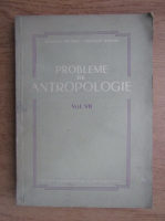 Probleme de antropologie (volumul 7)
