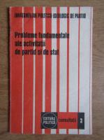 Anticariat: Probleme fundamentale ale activitatii de partid si de stat (volumul 3)