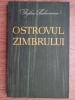 Anticariat: Profira Sadoveanu - Ostrovul Zimbrului. Copilaria si adolescenta lui Mihail Sadoveanu