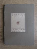 Anticariat: Prometeu si persii lui Eshil (1924)