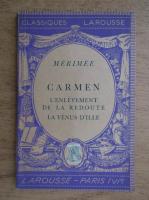 Prosper Merimee - Carmen. L'enlevement de la redoute la venus d'ille (1938)