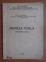 Proteza totala. Curs pentru anul II (1979)