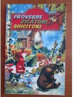 Anticariat: Proverbe zicatori ghicitori