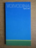 Anticariat: Provincia Socialista Autonoma Voivodina. Fapte si cifre