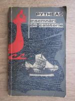 Pytheas - Insemnari de calatorie