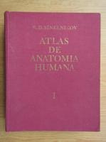 R. D. Sinelnikov - Atlas de anatomia humana (volumul 1)