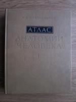 Anticariat: R. D. Sinelnikov - Atlas de anatomie umana (volumul 1, limba rusa)