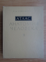 R. D. Sinelnikov - Atlas de anatomie umana (volumul 3, limba rusa)