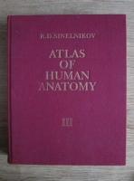 R. D. Sinelnikov - Atlas of human anatomy (Atlas de anatomie umana, volumul  3)