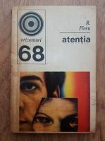 R. Floru - Atentia