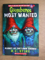 Anticariat: R. L. Stine - Goosebumps most wanted, planet of the lawn gnomes