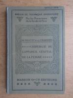 R. Proust - Chirurgie de l'appareil genital de la femme (1933)