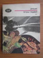 Anticariat: R. Proust - Timpul regasit (volumul 2)